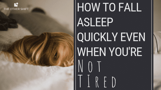 How to go to sleep faster when youre not tired